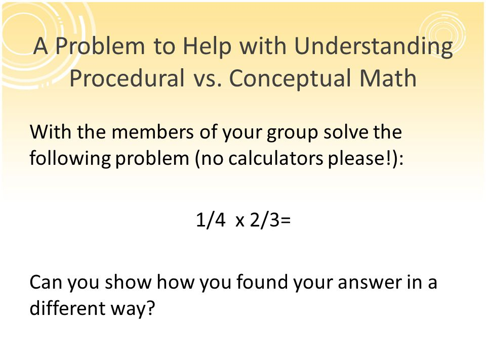 A Problem to Help with Understanding Procedural vs. Conceptual Math