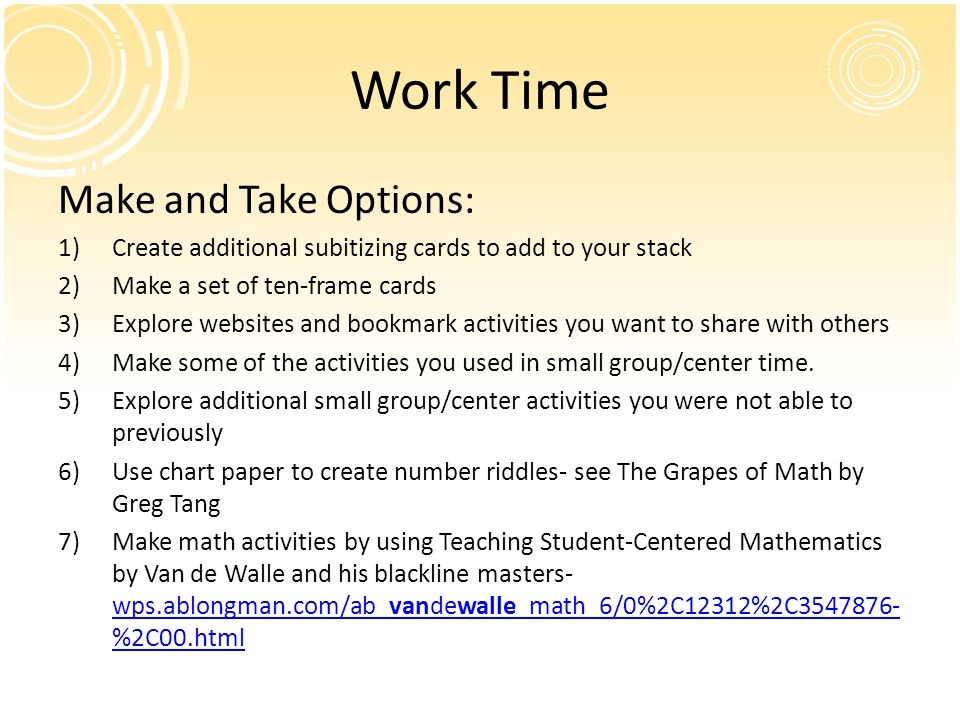 Work Time Make and Take Options: