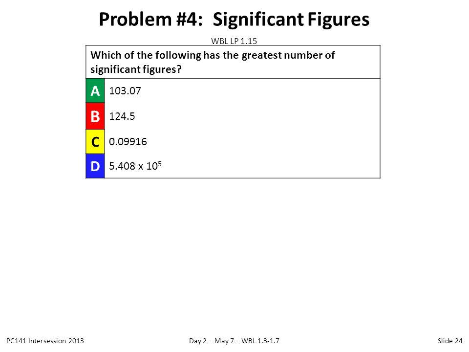 Problem #4: Significant Figures