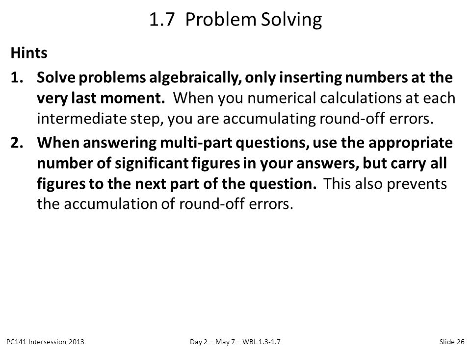 1.7 Problem Solving Hints.