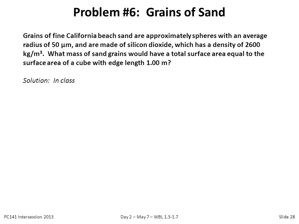 Problem #6: Grains of Sand