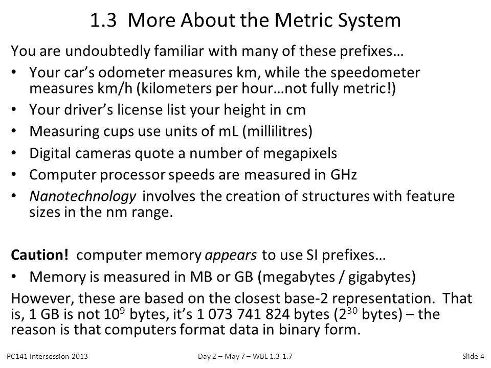 1.3 More About the Metric System