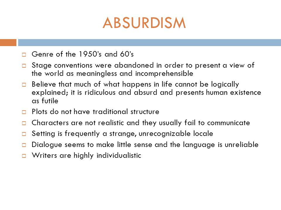 ABSURDISM Genre of the 1950's and 60's