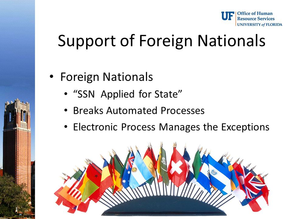 Support of Foreign Nationals