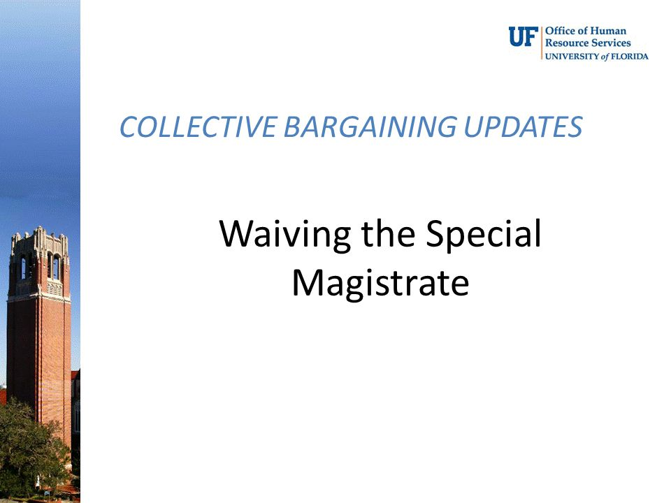 Waiving the Special Magistrate