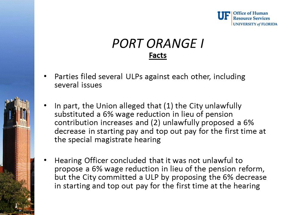 PORT ORANGE I Facts. Parties filed several ULPs against each other, including several issues.