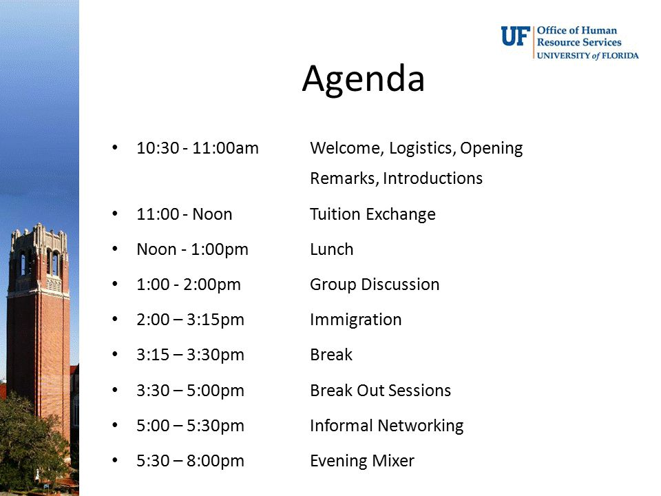 Agenda 10:30 - 11:00am Welcome, Logistics, Opening Remarks, Introductions. 11:00 - Noon Tuition Exchange.