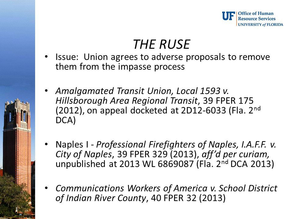 THE RUSE Issue: Union agrees to adverse proposals to remove them from the impasse process.