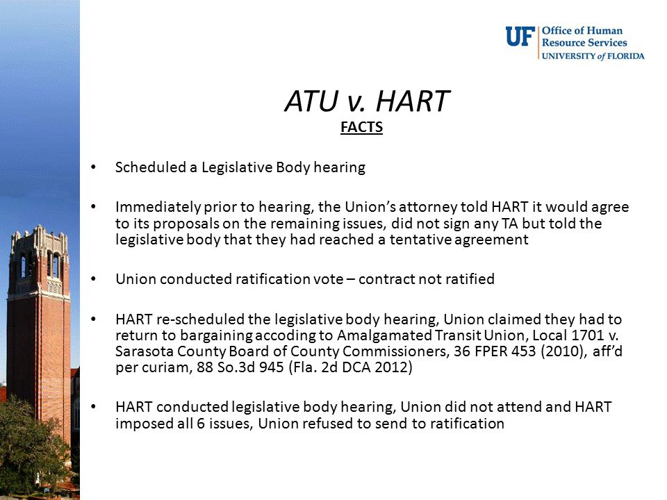 ATU v. HART FACTS Scheduled a Legislative Body hearing