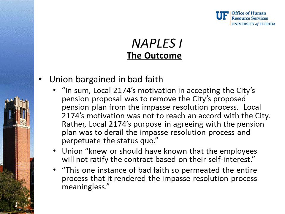 NAPLES I The Outcome Union bargained in bad faith