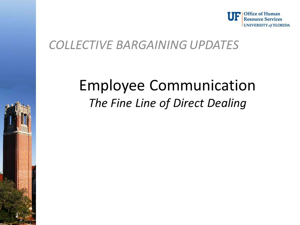 Employee Communication The Fine Line of Direct Dealing