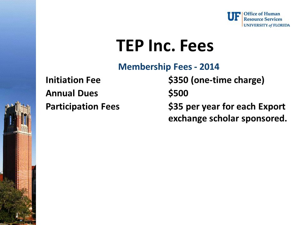 TEP Inc. Fees Membership Fees - 2014 Initiation Fee