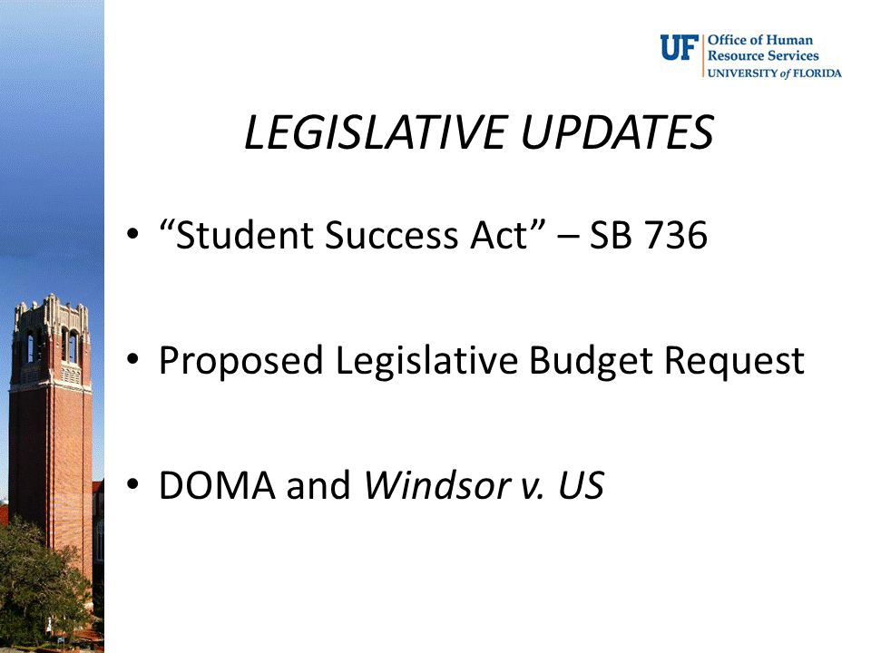LEGISLATIVE UPDATES Student Success Act – SB 736