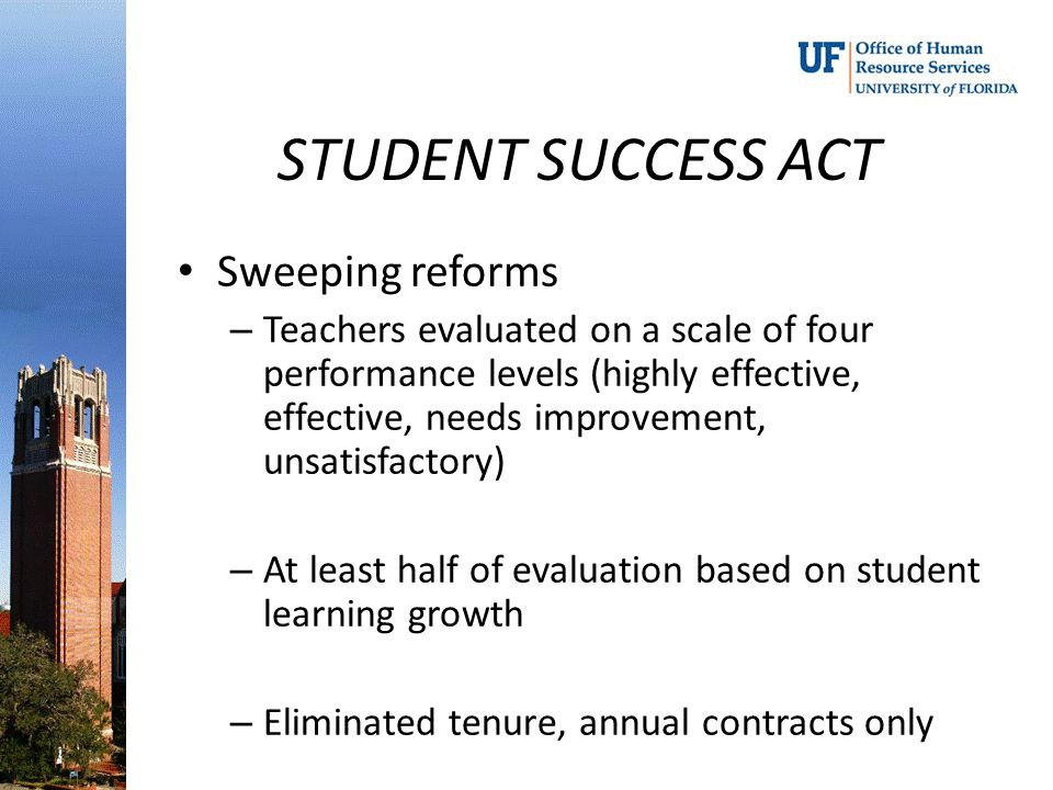 STUDENT SUCCESS ACT Sweeping reforms