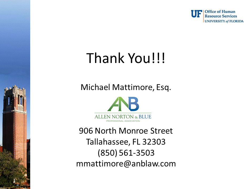 Thank You!!! Michael Mattimore, Esq. 906 North Monroe Street