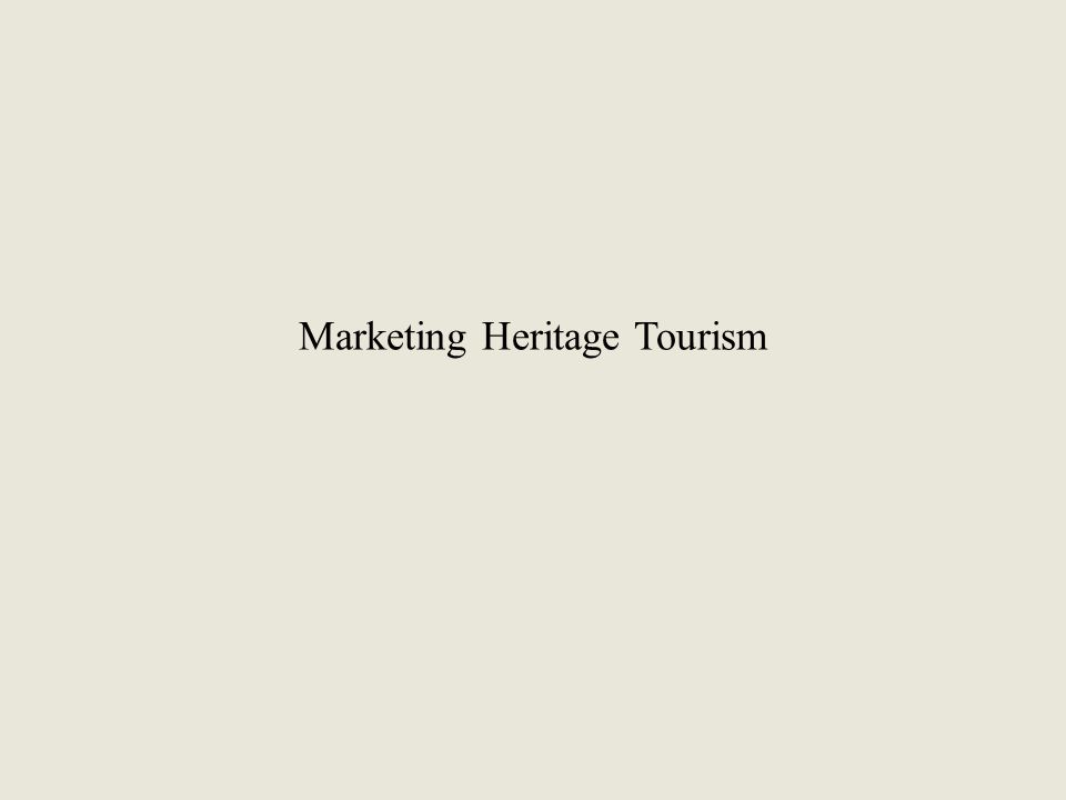 Marketing Heritage Tourism