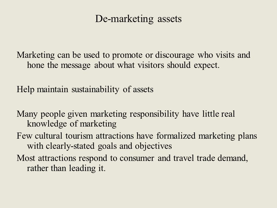 De-marketing assets