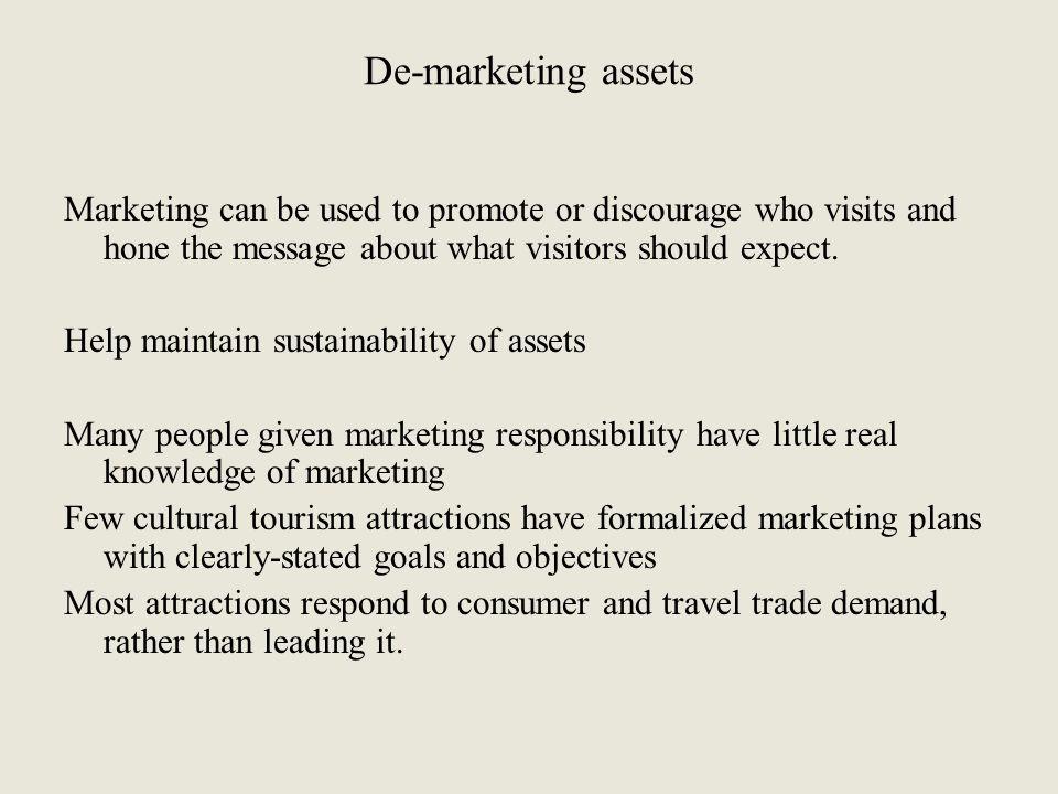 De-marketing assets