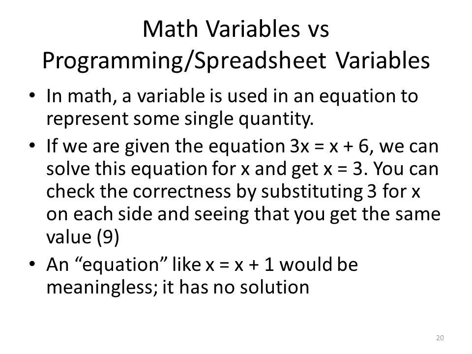 Math Variables vs Programming/Spreadsheet Variables