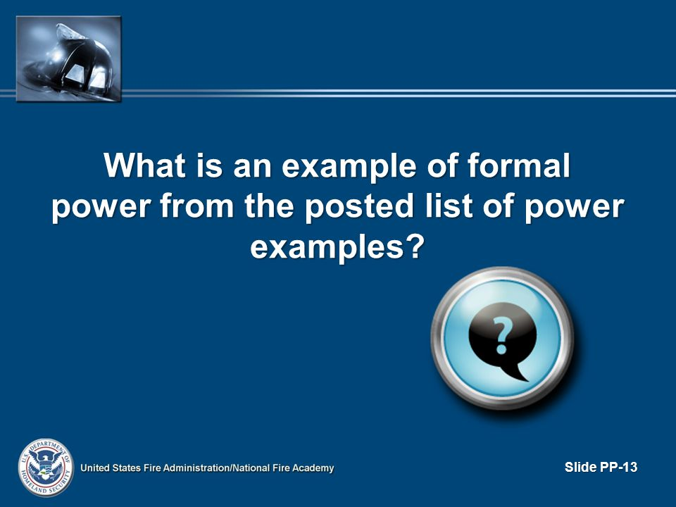 What is an example of formal power from the posted list of power examples
