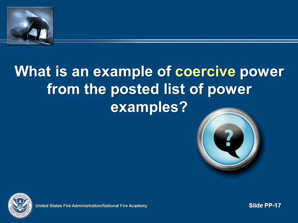 What is an example of coercive power from the posted list of power examples