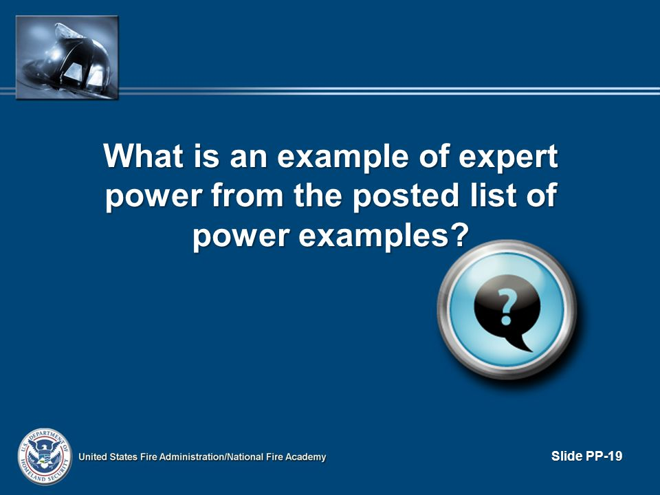 What is an example of expert power from the posted list of power examples