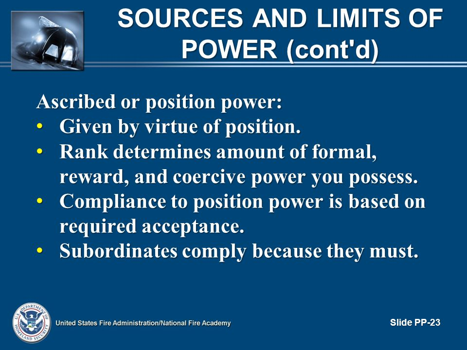 SOURCES AND LIMITS OF POWER (cont d)