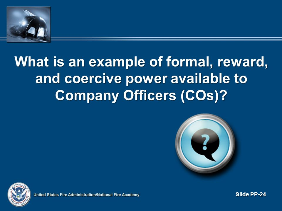 What is an example of formal, reward, and coercive power available to Company Officers (COs)