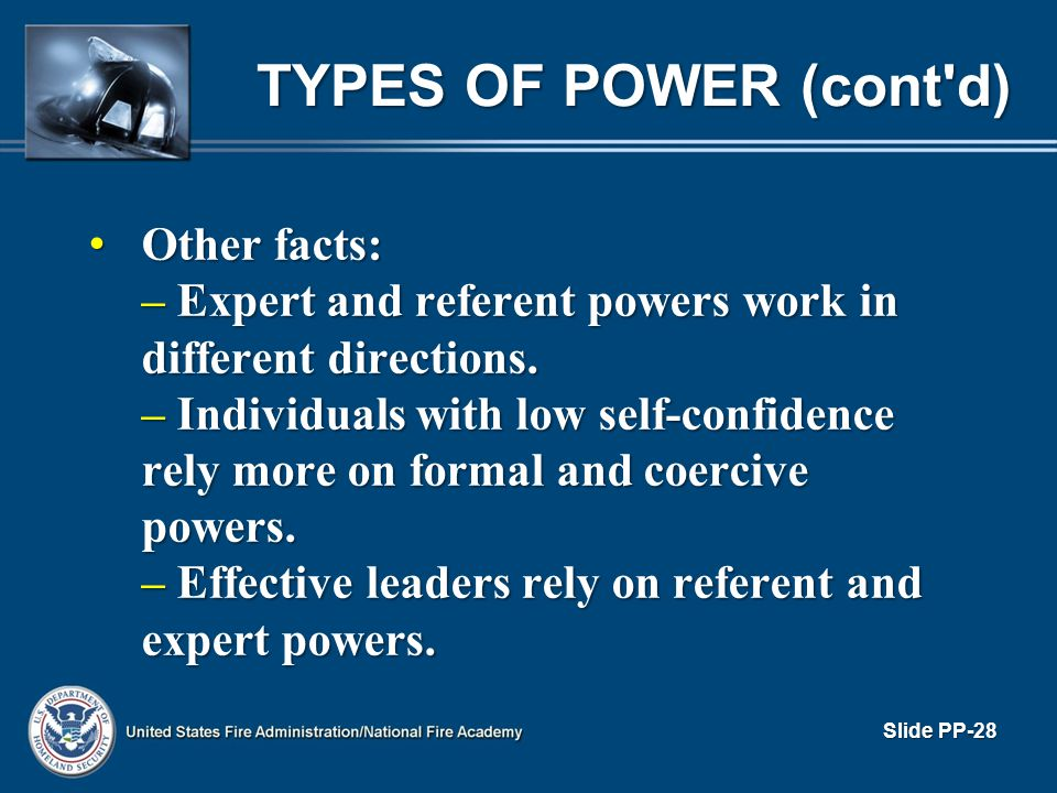 TYPES OF POWER (cont d) Other facts: