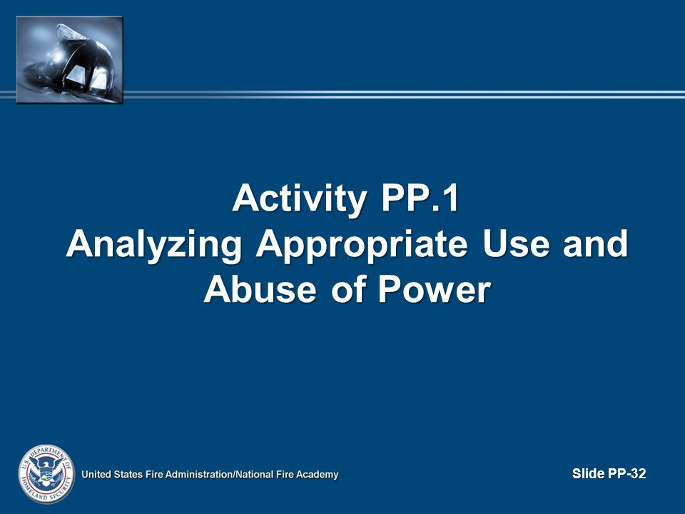 Activity PP.1 Analyzing Appropriate Use and Abuse of Power