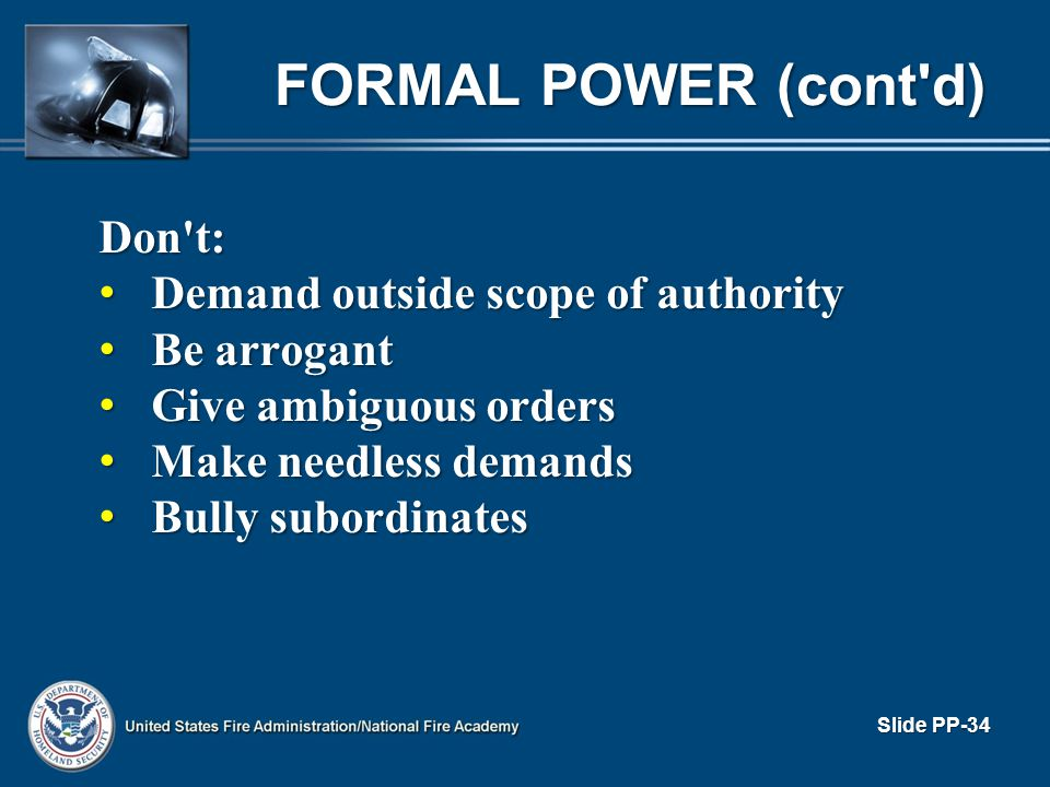 FORMAL POWER (cont d) Don t: Demand outside scope of authority