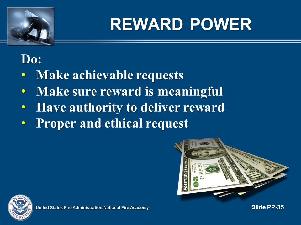 REWARD POWER Do: Make achievable requests