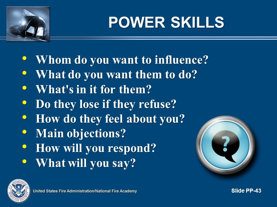 POWER SKILLS Whom do you want to influence