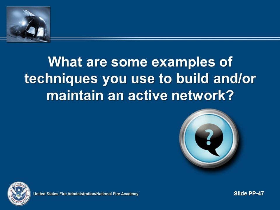 What are some examples of techniques you use to build and/or maintain an active network