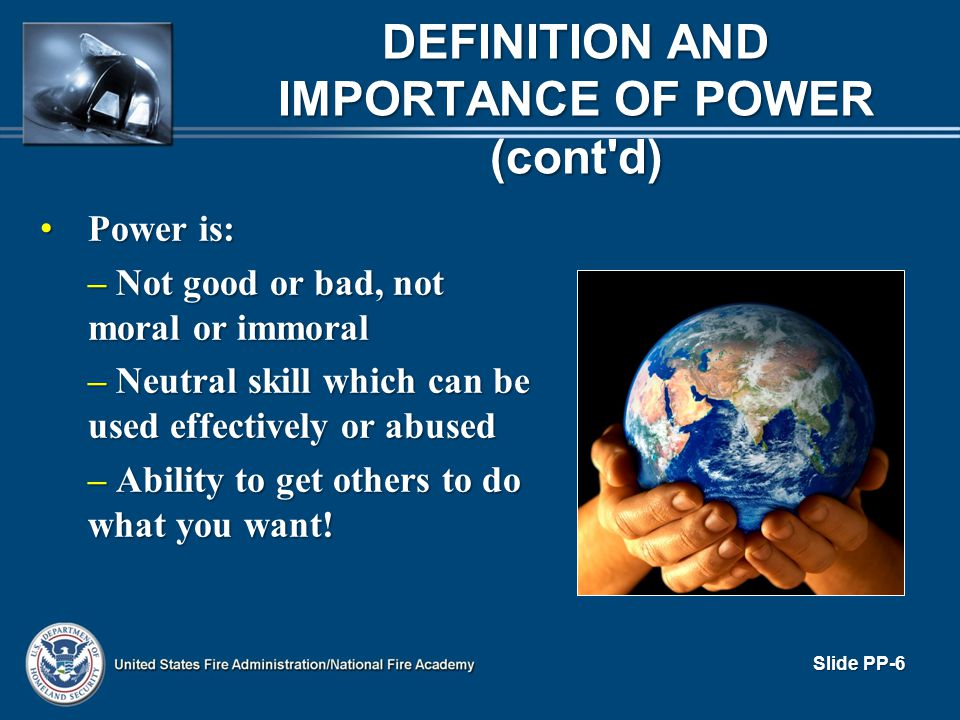 DEFINITION AND IMPORTANCE OF POWER (cont d)