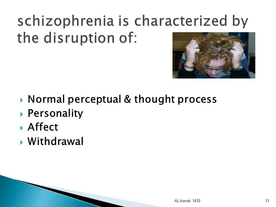 schizophrenia is characterized by the disruption of: