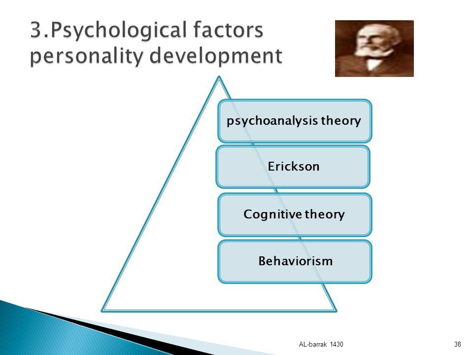 3.Psychological factors personality development