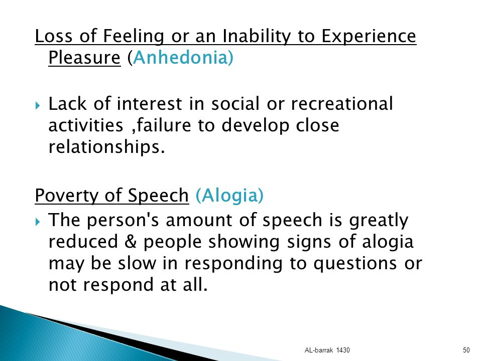 Loss of Feeling or an Inability to Experience Pleasure (Anhedonia)