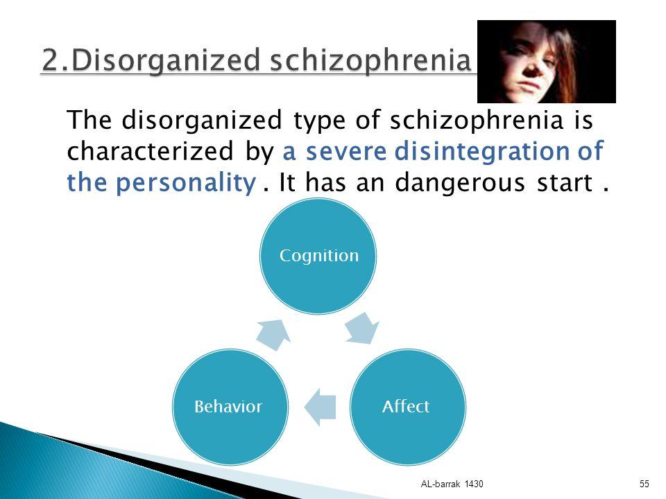 2.Disorganized schizophrenia