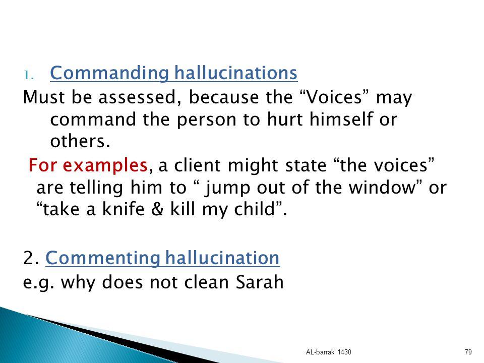 Commanding hallucinations