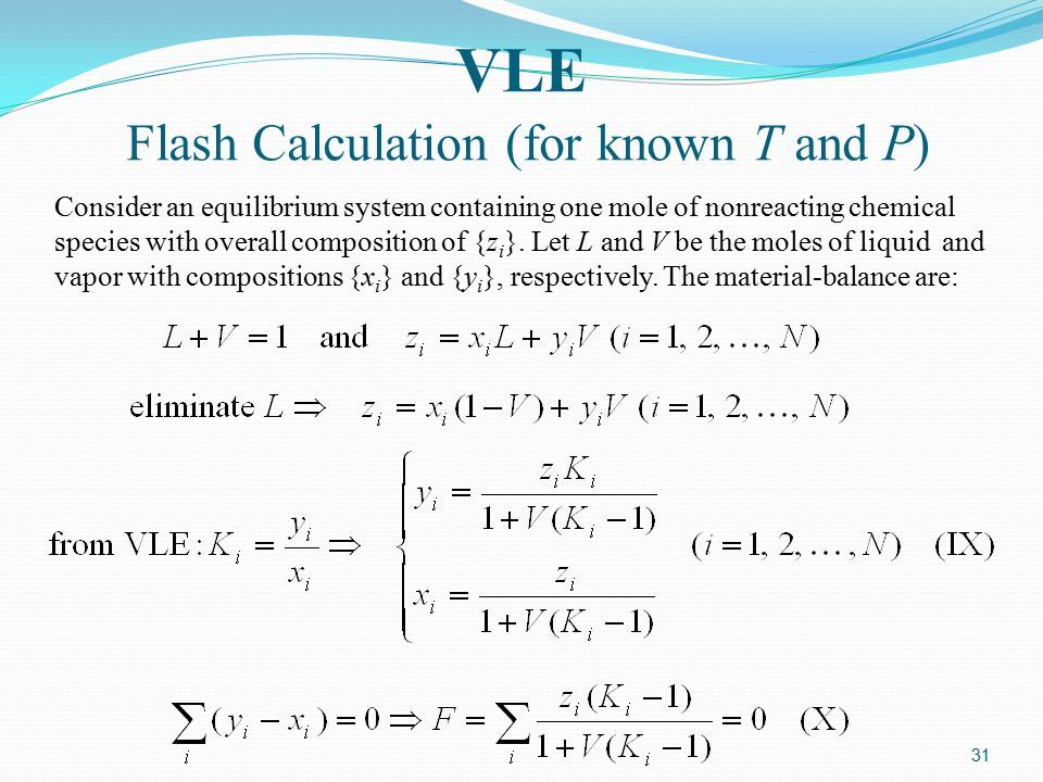 VLE Flash Calculation (for known T and P)