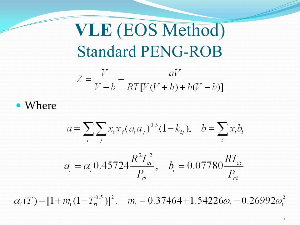 VLE (EOS Method) Standard PENG-ROB