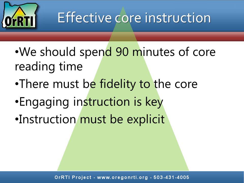 Effective core instruction