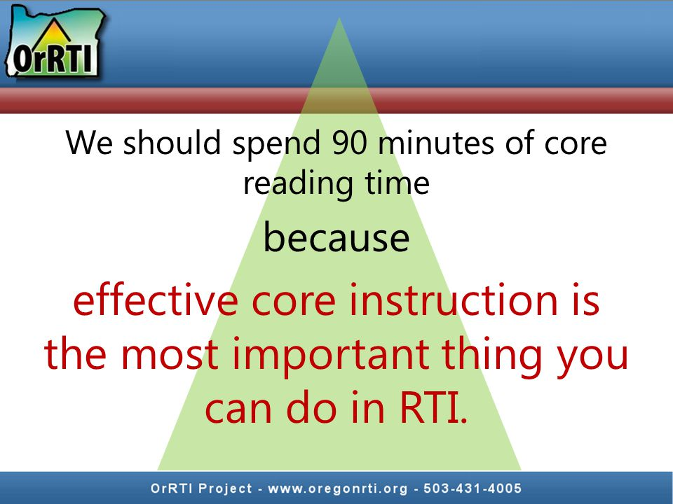 We should spend 90 minutes of core reading time