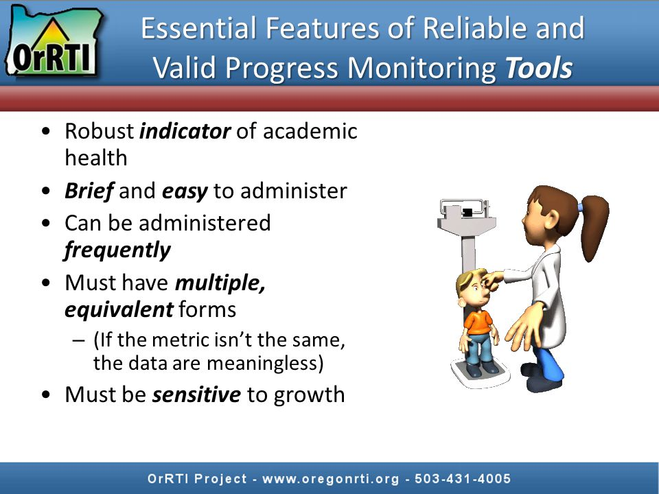 Essential Features of Reliable and Valid Progress Monitoring Tools