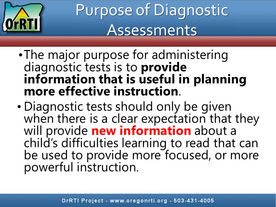 Purpose of Diagnostic Assessments