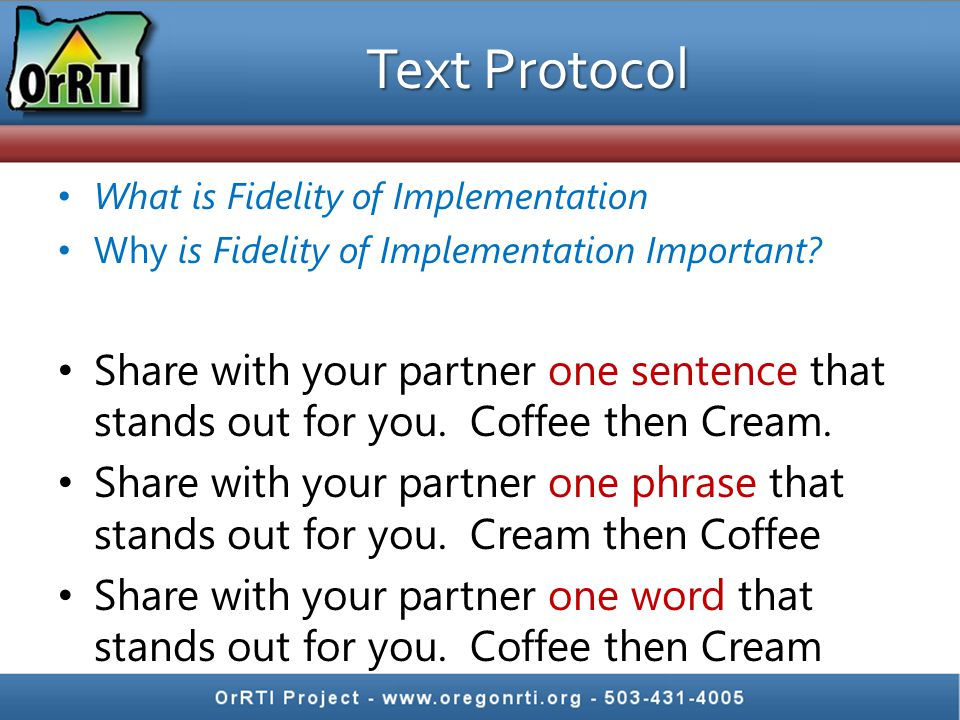 Text Protocol What is Fidelity of Implementation. Why is Fidelity of Implementation Important