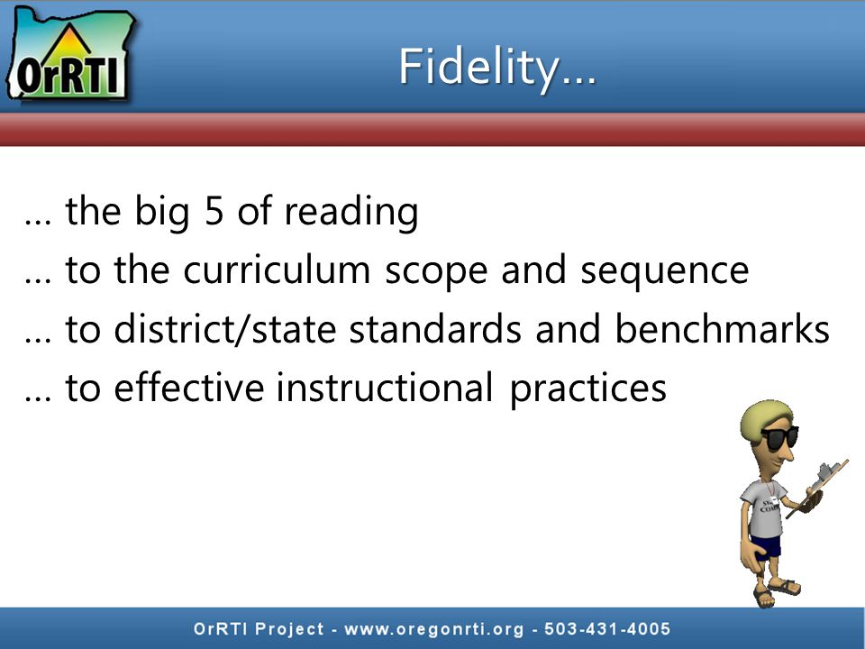 Fidelity… … the big 5 of reading