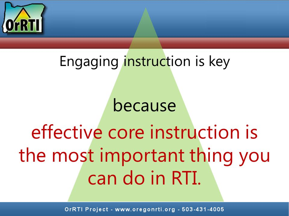 Engaging instruction is key