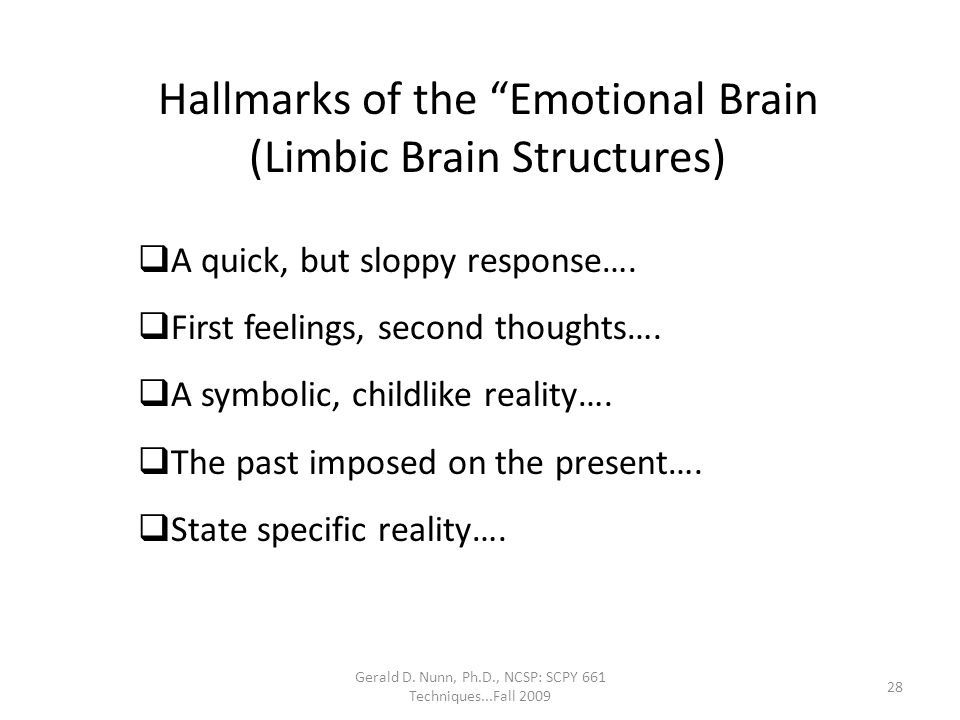 Hallmarks of the Emotional Brain (Limbic Brain Structures)